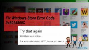 Comment Corriger le Code d'Erreur Windows Store 0x8024500C ?
