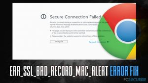 Comment corriger l'erreur ERR_SSL_BAD_RECORD_MAC_ALERT ?