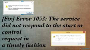 [Solution] Erreur 1053 : Le service n'a pas répondu à la demande de démarrage ou de contrôle en temps voulu