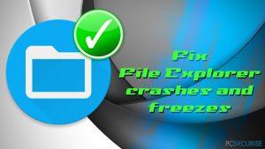Comment réparer les pannes et les blocages de l'Explorateur de fichiers sous Windows 10 ?