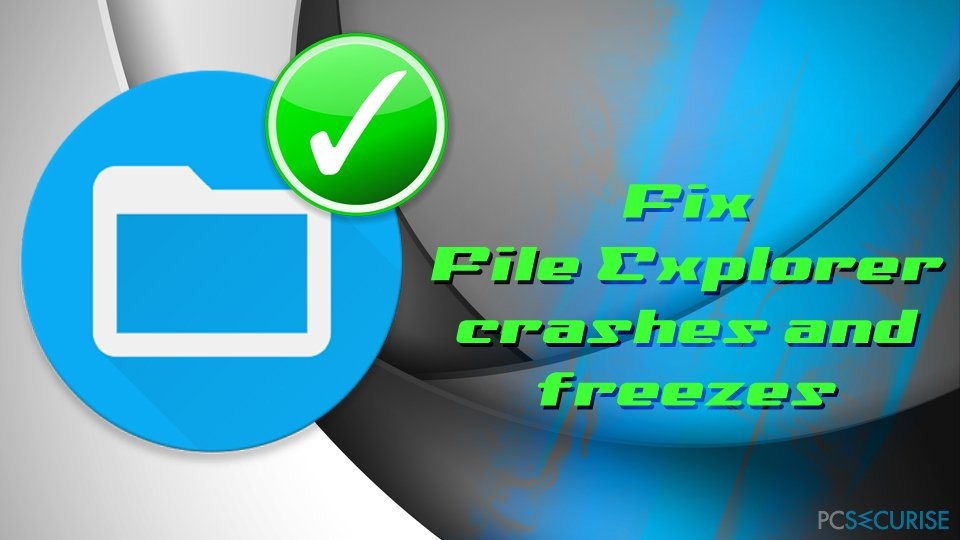 Fix File Explorer crashes