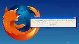 Comment corriger l'erreur « Le fichier source ne peut être lu» sur Firefox ?