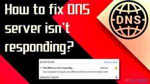 Comment Corriger « le Serveur DNS ne répond pas » ?