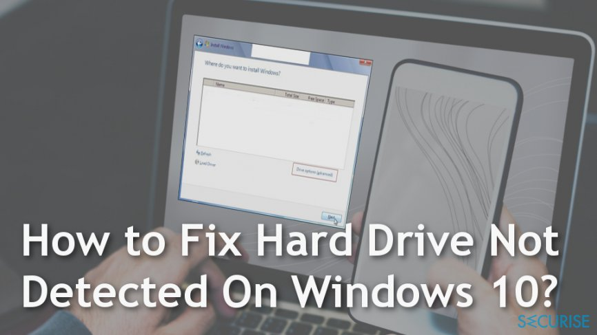 How to fix « Hard drive not detected » on Windows 10?