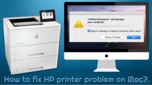 Comment résoudre le problème d'imprimante HP sur Mac ?