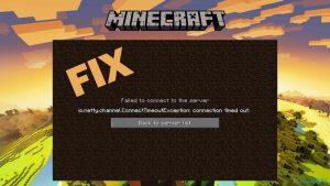 Comment corriger l'erreur de Minecraft La connexion io.netty.channel.connecttimeoutexception a expiré »