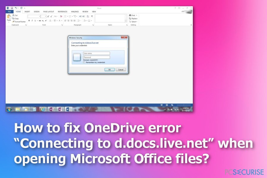 "How to fix OneDrive error ""Connecting to d.docs.live.net"" when opening Microsoft Office files?"