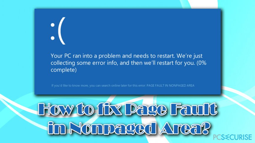 How to fix Page fault in nonpaged area?