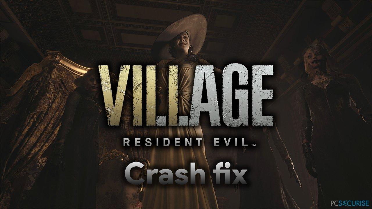 How to fix Resident Evil Village black screen crash on Steam?