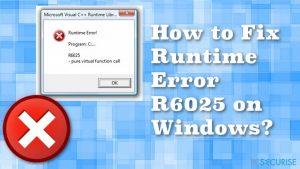 Comment Corriger l'Erreur d'Exécution R6025 sous Windows ?