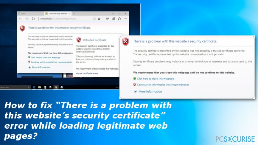 "How to fix ""There is a problem with this website's security certificate"" error while loading legitimate web pages?"