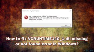 Comment réparer l'erreur VCRUNTIME140_1.dll manquante ou introuvable sur Windows ?