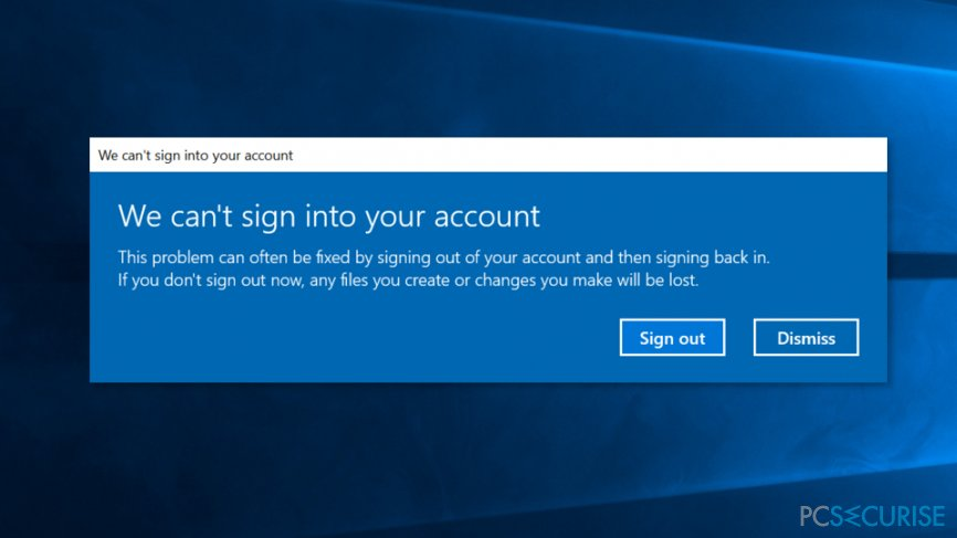"""The image of """"We can't sign into your account"""" error"""