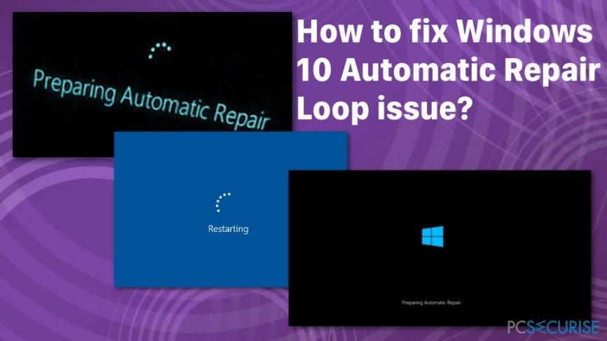 Windows 10 Automatic Repair Loop issue fix