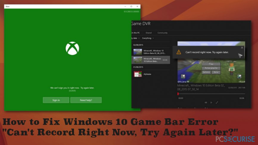 How to Fix Windows 10 Game Bar Error « Can't Record Right Now, Try Again Later? »