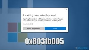 Comment corriger le code d'erreur de Windows Store : 0x803fb005 ?