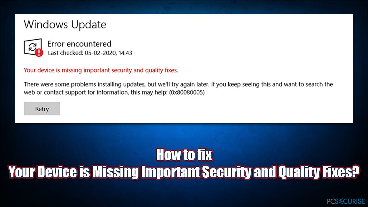 How to fix Your Device is Missing Important Security and Quality Fixes?