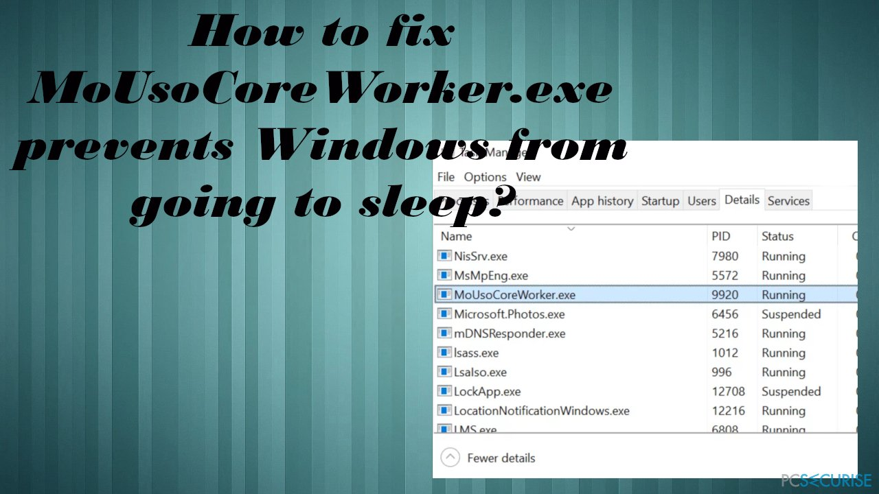 MoUsoCoreWorker.exe prevents Windows from going to sleep