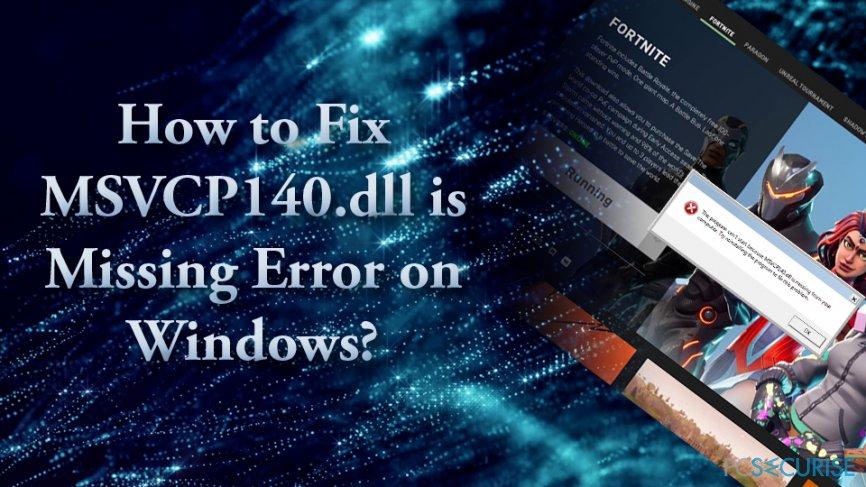 MSVCP140.dll is missing error fix