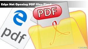 Comment corriger l'erreur Microsoft Edge qui n'ouvre pas les fichiers PDF ?