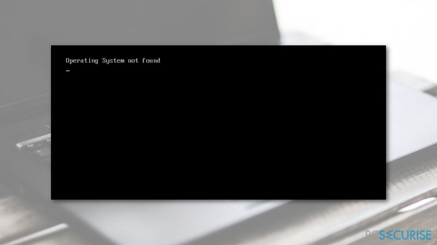 "How to Fix ""Operating system not found"" Error on Windows 10?"