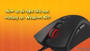 Comment corriger le clic droit ne fonctionnant pas sur Windows 10 ?