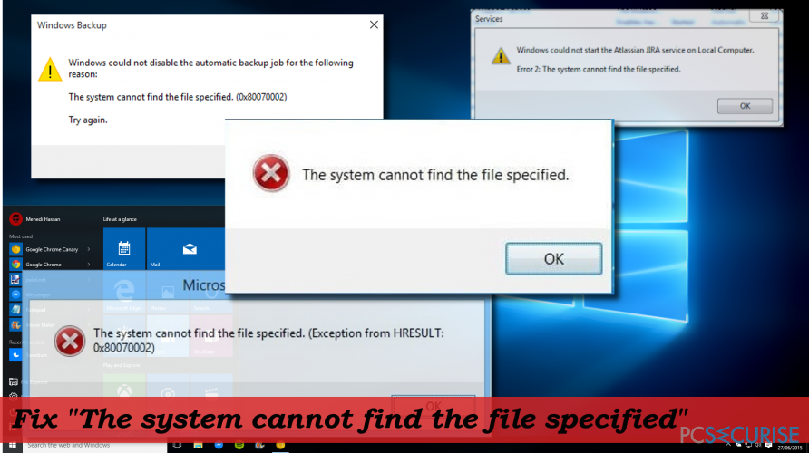 How to fix « The system cannot find the file specified » error on Windows 10?