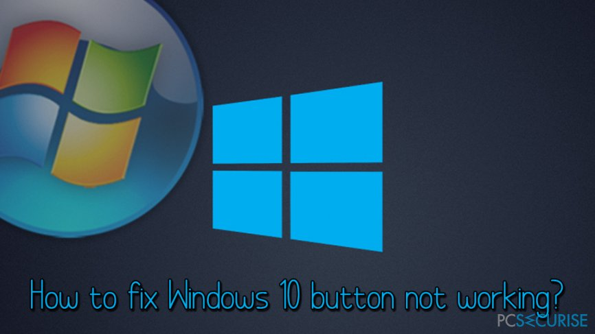 Windows 10 button not working fix