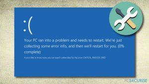 Comment corriger CRITICAL_PROCESS_DIED sous Windows 10 ?