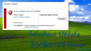 Comment Corriger l'Erreur 800B0109 de Windows Update ?